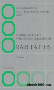 Handbook on the Physics and Chemistry of Rare Earths. vol. 3 Non-Metallic Compounds-I Karl A. Gschneidner