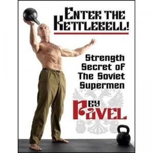 Enter The Kettlebell! Strength Secret of The Soviet Supermen - Free eBooks Download
