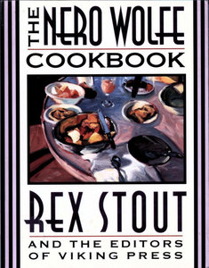 The Nero Wolfe Cookbook by Rex Stout PDF eBook