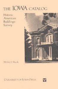 The Iowa Catalog: Historic American Buildings Survey
