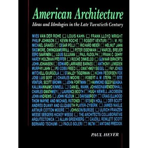 American Architecture: Ideas and Ideologies in the Late Twentieth Century