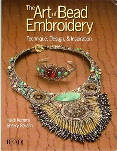 The Art Of Bead Embroidery  Techniques Designs