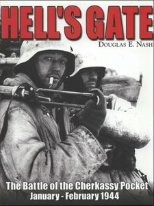Hell's Gate: The Battle of the Cherkassy Pocket - Free eBooks Download