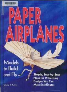 Paper Airplanes: Models to Build and Fly - Free eBooks Download