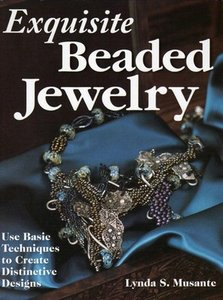 Exquisite beaded jewelry use basic techniques to create for Jewelry books free download