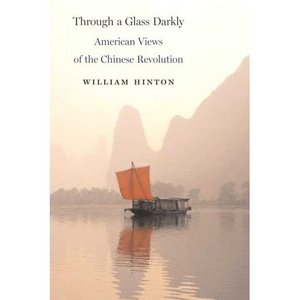 Through a glass darkly american views of the chinese revolution through a glass darkly american views of the chinese revolution publisher monthly review press isbn 1583671412 edition 2006 file type pdf 287 fandeluxe Images