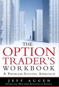 The option trader's workbook a problem-solving approach (2nd edition) pdf
