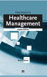 Dunn and haimanns healthcare management ebook array rose t dunn haimann u0027s healthcare management free ebooks download rh ebook3000 com fandeluxe Image collections