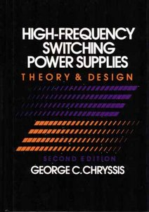 High Frequency Switching Power Supplies: Theory and Design, 2nd