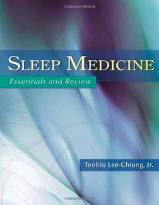 Sleep Medicine: Essentials and Review