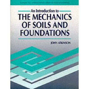 The introduction to the mechanics of soils foundations for Soil mechanics pdf