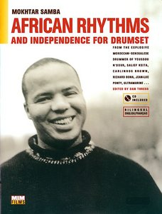 Mokhtar Samba - African Rhythms and Independence for Drumset