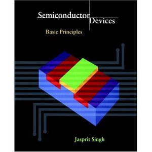 Semiconductor devices basic principles jasprit singh