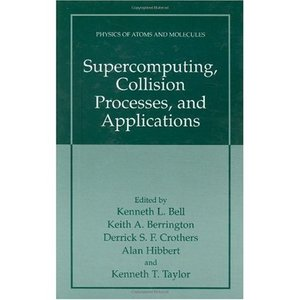 Supercomputing, Collision Processes, and Applications