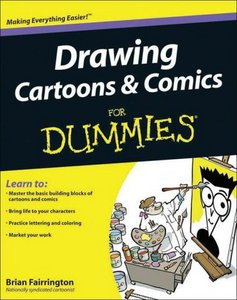 Drawing Cartoons and Comics For Dummies PDF eBook