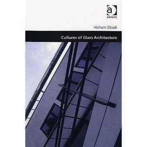 cultures of glass architecture free ebooks download