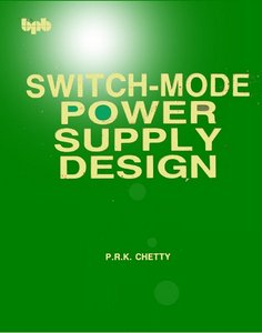 Switch-Mode Power Supply Design - Free eBooks Download