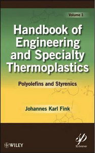 Handbook of Engineering and Specialty Thermoplastics: Polyolefins ...