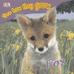 Fox (See How They Grow) - Free eBooks Download