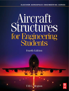 Aircraft Structures for Engineering Students, Fourth Edition (Elsevier Aerospace Engineering) free download