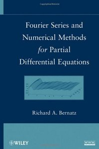 Fourier Series and Numerical Methods for Partial Differential Equations free download