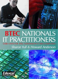 BTEC Nationals - IT Practitioners: Core Units for Computing and IT free download