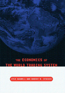 Kyle Bagwell, Robert W Staiger - The Economics of the World Trading System free download