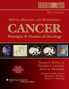 DeVita, Hellman, and Rosenberg's Cancer: Principles Practice of Oncology, 2 Volume-Set (8th Edition) free download