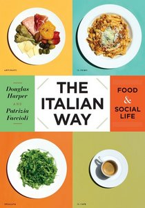 The Italian Way: Food and Social Life free download