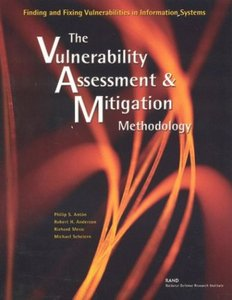 Finding and Fixing Vulnerabilities in Information Systems: The Vulnerability Assessment and Mitigation Methodology free download