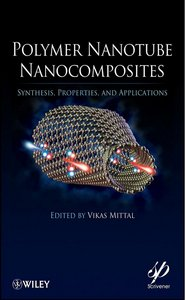 Polymer Nanotube Nanocomposites: Synthesis, Properties, and Applications free download