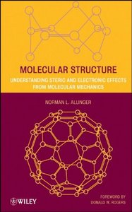 Molecular Structure: Understanding Steric and Electronic Effects from Molecular Mechanics free download