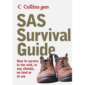 Sas Survival Guide: How To Survive Anywhere, On Land Or At Sea free download