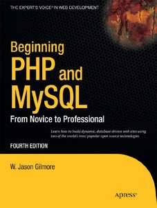 Beginning PHP and MySQL: From Novice to Professional free download