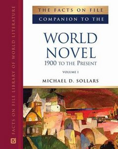 The Facts on File Companion to the World Novel: 1900 to the Present free download