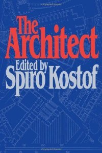 The Architect: Chapters in the History of the Profession (Galaxy Books)Chapters free download