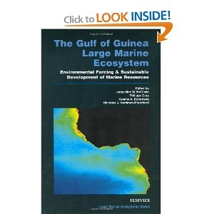 The Gulf of Guinea Large Marine Ecosystem: Environmental Forcing and Sustainable Development of Marine Resources free download