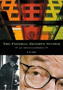 The Federal Reserve System: An Encyclopedia free download