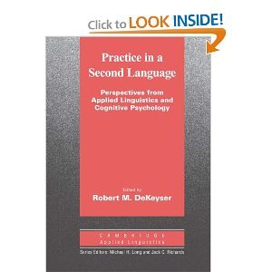 Practice in a Second Language: Perspectives from Applied Linguistics and Cognitive Psychology free download