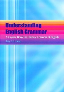 Understanding English Grammar: A Course Book for Chinese Learners of English free download