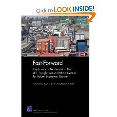 Fast-Forward: Key Issues in Modernizing the U.S. Freight-Transportation System for Future Economic Growth free download