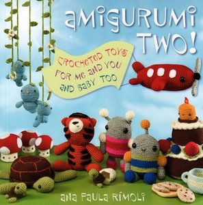 Amigurumi Two!: Crocheted Toys for Me and You and Baby Too free download
