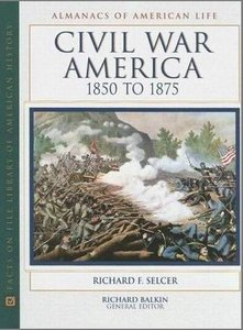 Civil War America (Almanacs of American Life) free download