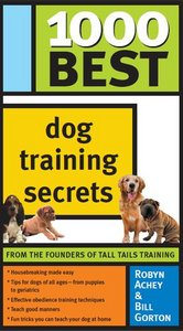 1000 Best Dog Training Secrets free download