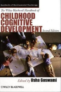 The Wiley-Blackwell Handbook of Childhood Cognitive Development free download