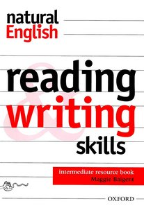 Natural English: Reading and Writing Skills Resource Book Intermediate level free download