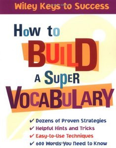 How to Build a Super Vocabulary (Wiley Key to Success) free download