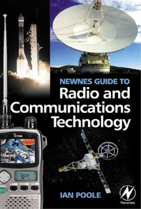 Newnes Guide to Radio and Communications Technology free download