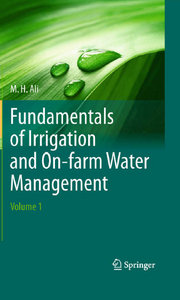 Fundamentals of Irrigation and On-farm Water Management: Volume 1 free download