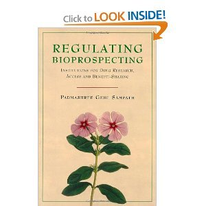 Regulating Bioprospecting: Institutions for Drug Research, Access, And Benefit Sharing free download